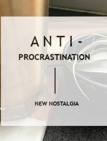 anti-procrastination