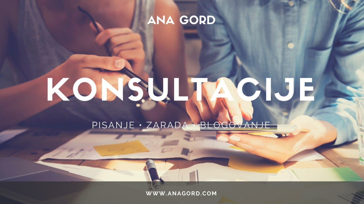 [:sr]Konsultacije Za Blogere & Pisce[:en]Consultations For Bloggers & Writers [:]