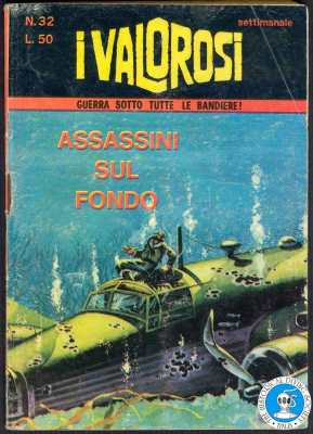 I valorosi - Assassini sul fondo - nr. 32 nov. 1966