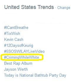 #CriminWhileWhite trend
