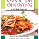 Special Day Cooking: A Life Skills Cookbook