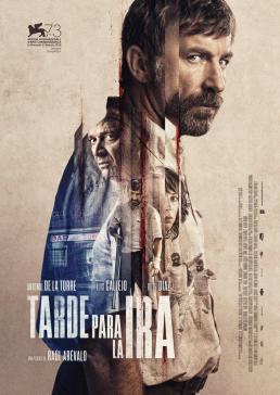 TARDE PARA LA IRA Festival de Cine Español
