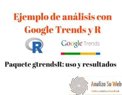 Ejemplos de análisis de datos de Google Trends con R