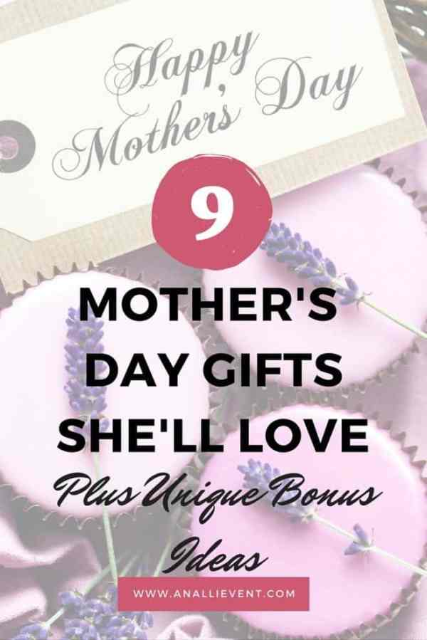 9 Mother's Day Gift Ideas She'll Love - An Alli Event