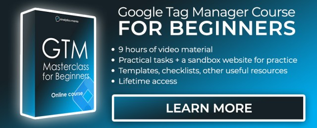 Google Tag Manager Course for Beginners - Learn More