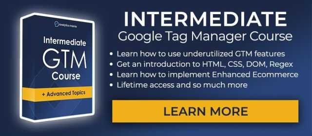 Enroll in Intermediate Google Tag Manager course