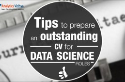 Tips to prepare an outstanding CV for data science roles