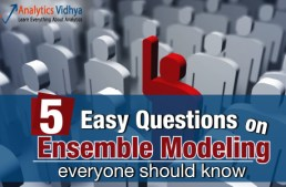 5 Easy questions on Ensemble Modeling everyone should know