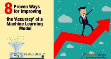"""8 Proven Ways for improving the """"Accuracy"""" of a Machine Learning Model"""