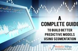 Guide to Build Better Predictive Models using Segmentation