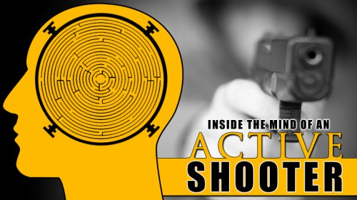 A Look Inside the Mind of an Active Shooter