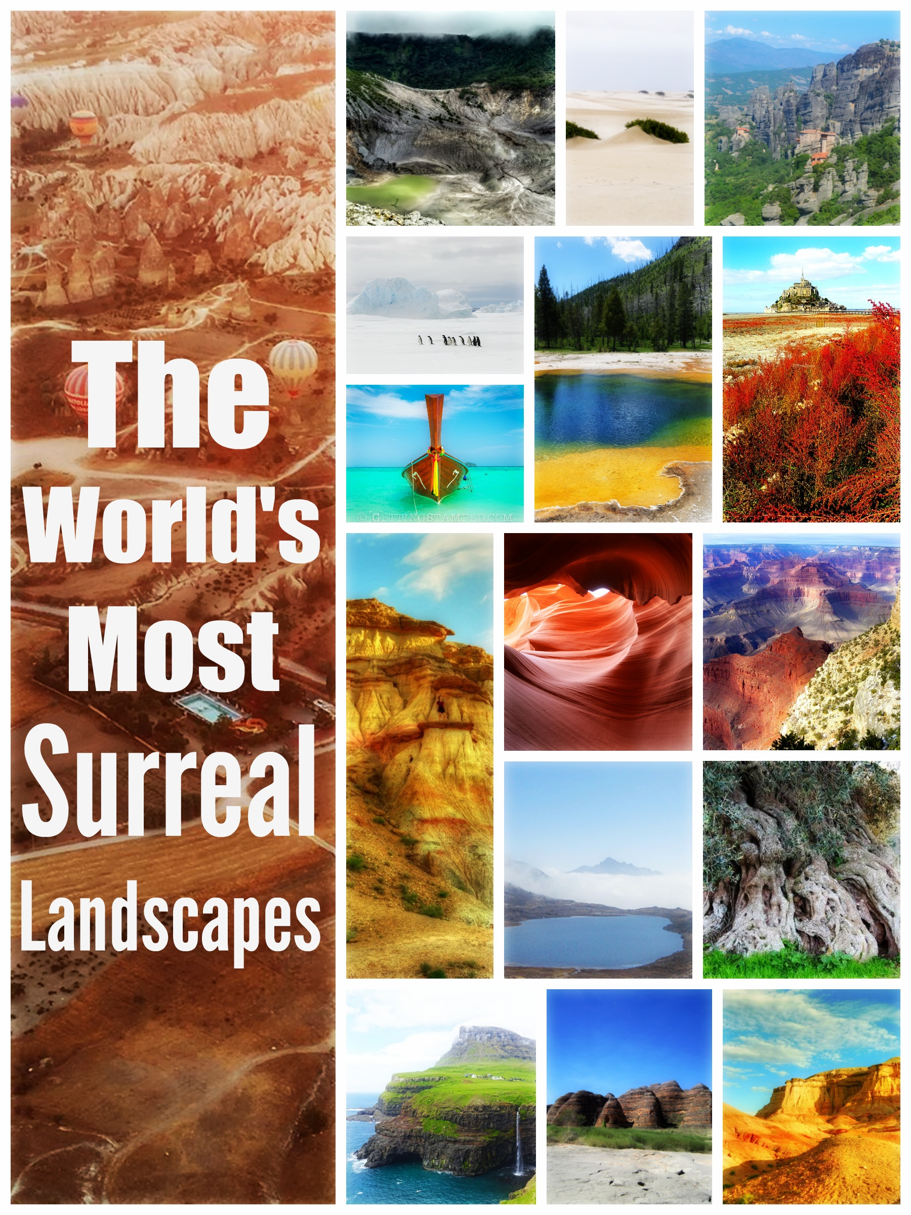 The Worlds Most Surreal Landscapes - 25 breathtaking surreal landscapes here on earth
