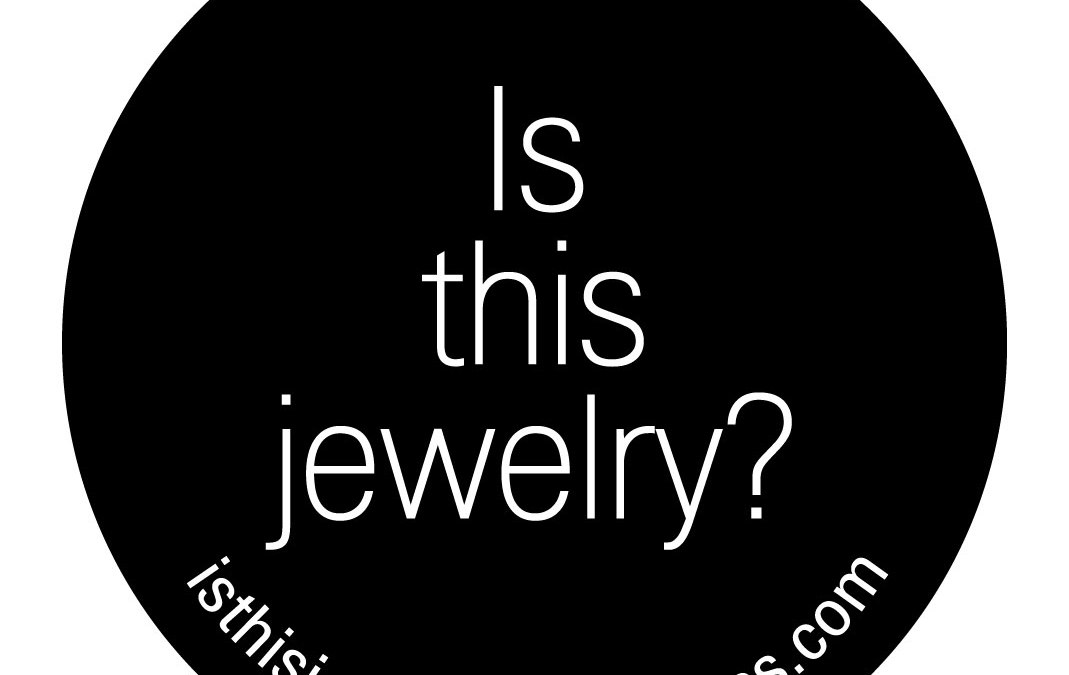 """""""Is this jewelry?"""" exhibition travels to Brazil / December, 15 2015- February, 10 2016"""