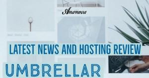 Latest News and Hosting Review Umbrellar