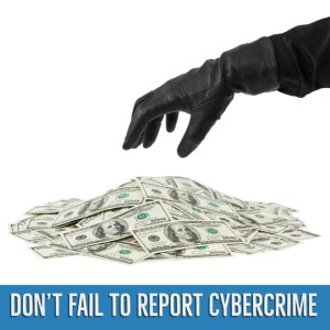 Don't Fail to Report Cybercrime