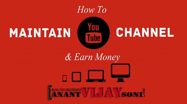How to Maintain Your YouTube Channel