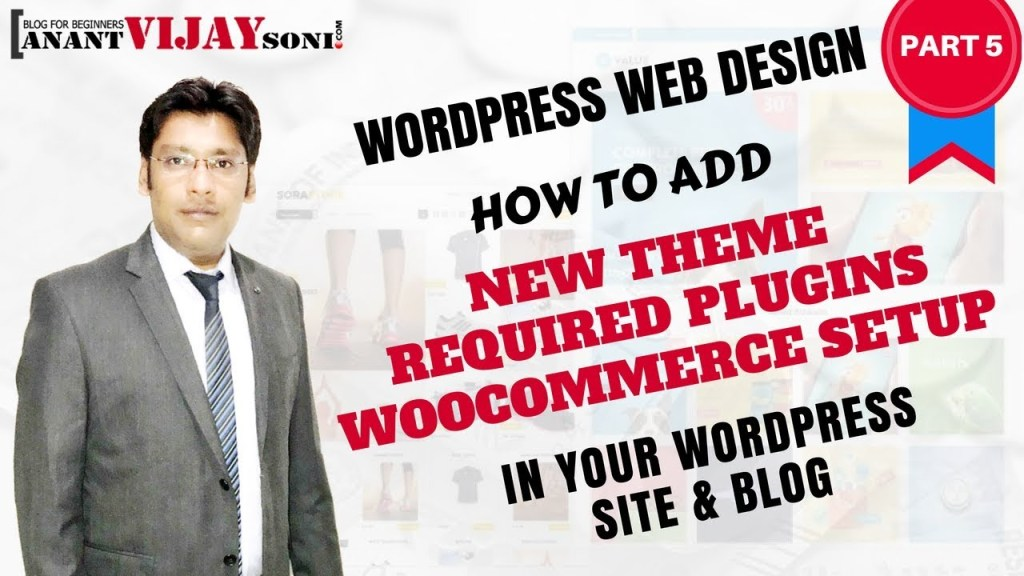 Add New Theme & Required Plugin and WooCommerce Setup