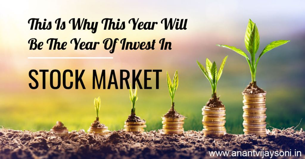 This Is Why This Year Will Be The Year Of Invest In Stock Market.