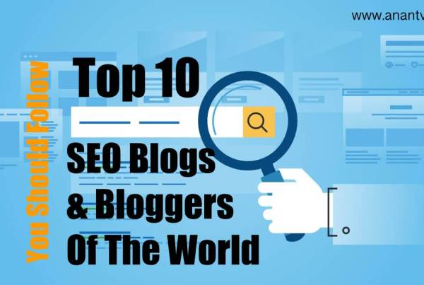 Top 10 SEO Blogs and Bloggers Of The World
