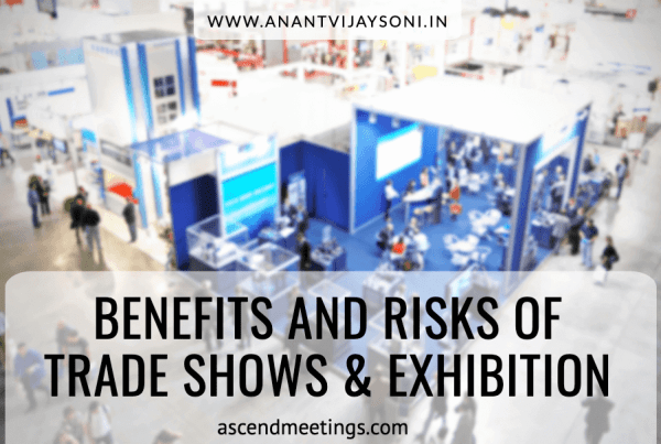 Benefits and Risks of Trade shows & Exhibitions