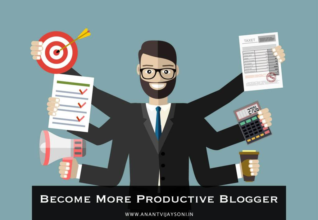 5 Powerful Methods of Being More Productive Blogger