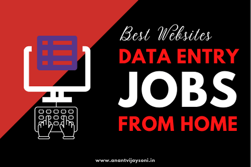 Best Websites to Find Online Data Entry Jobs From Home