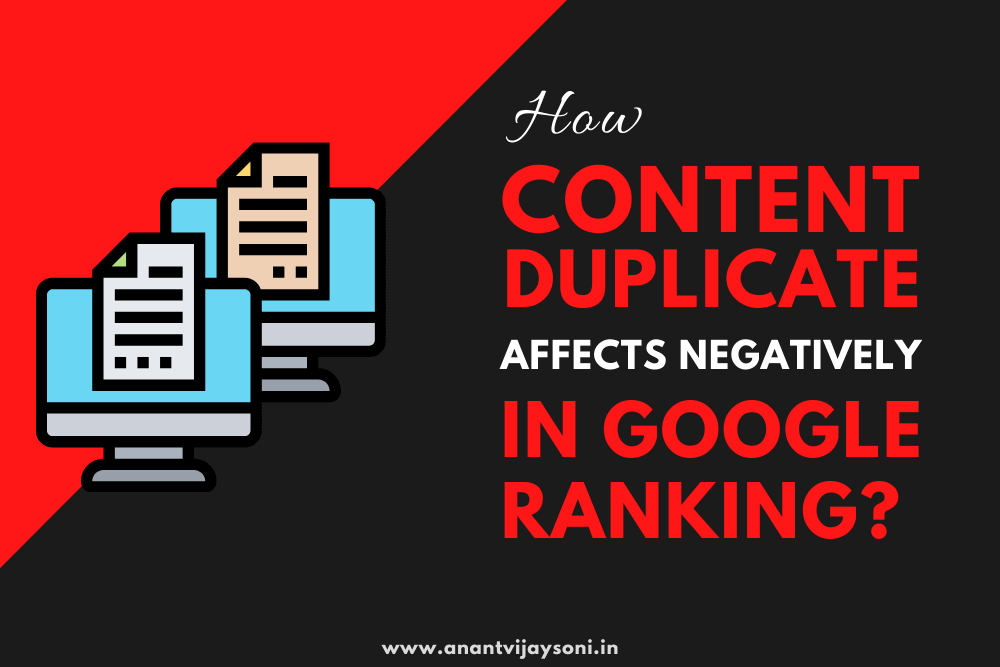 How Duplicate Content Affects Negatively in Google Ranking?