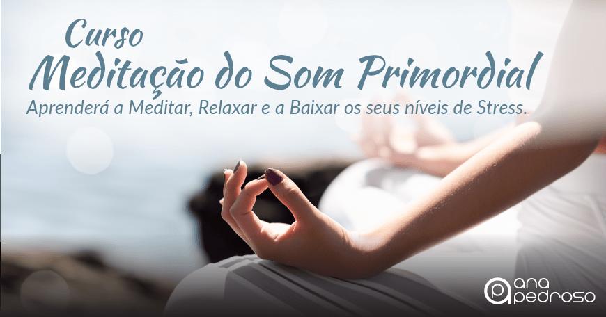 Curso Meditação do Som Primordial