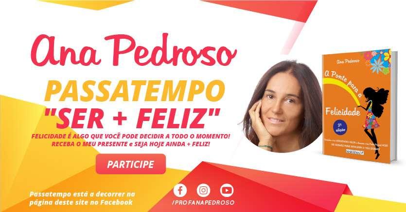 """Passatempo: """"SER A PONTE PARA A FELICIDADE"""", de Ana Pedroso"""