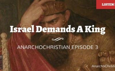 Israel Demands a King – AC003