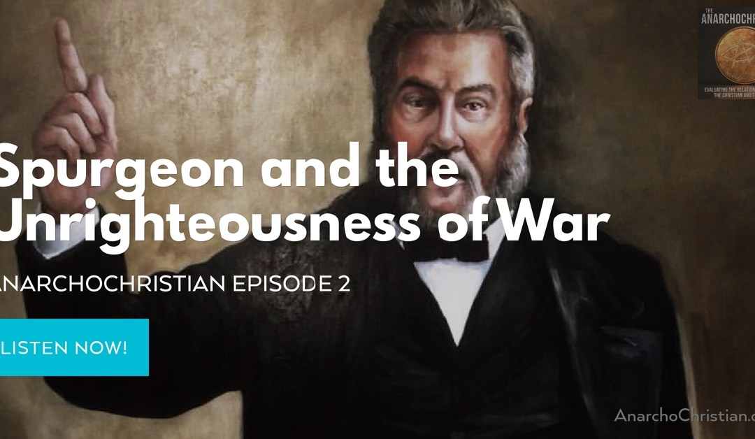 Spurgeon and the Unrighteousness of War – AC002