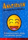 Anastratin - es gibt uns noch!