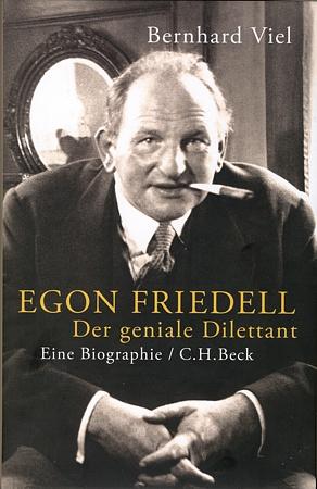 Buchcover zur Biografie Egon Friedell - der geniale Dilettant.