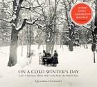 On a Cold Winter's Day - ein Wintertagstraum