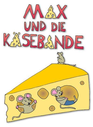 """Plakat zu """"Max und die Käsebande"""" (aufbereitet von Martin Dühning)"""
