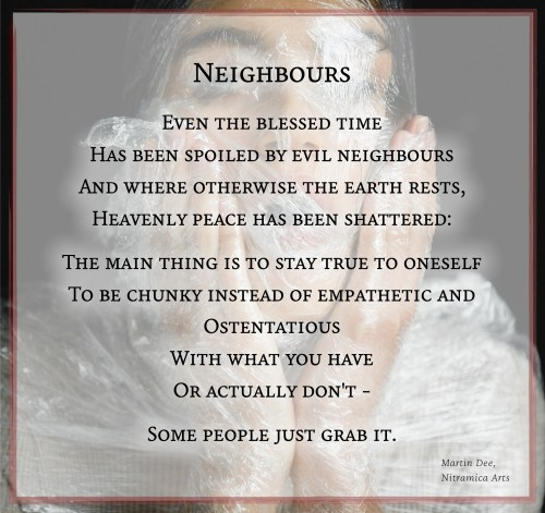 Neighbours - Poem (Text: Martin A. Duehning)