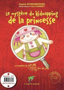Le mystère du kidnapping de la princesse