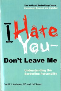 "Kreisman, Jerold; Straus, Hal. ""I Hate You - Don't Leave Me"""