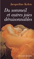 Du sommeil et autres joies déraisonnables