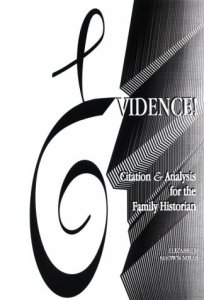 Evidence! Citation & Analysis for the Family Historian
