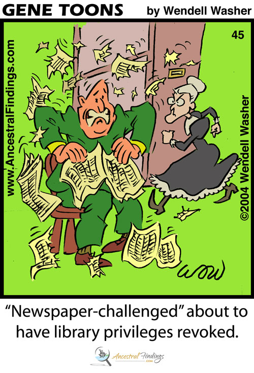 """Newspaper-challenged"" about to have library privileges revoked."" (Genetoons #45)"