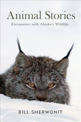 Animal Stories: Encounters with Alaska's Wildlife