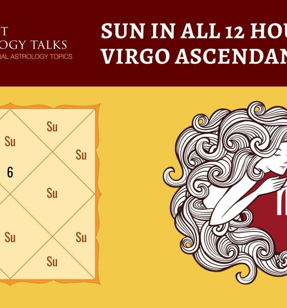 Sun in all 12 houses for Virgo Ascendant
