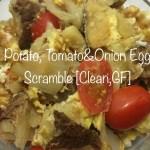 Potato, Tomato and Onion Egg Scramble [Clean, GF]...And A Dash of Cinnamon