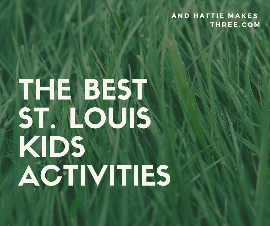Best St. Louis Kids Activities