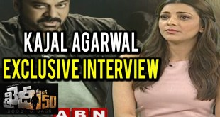 Kajal Agarwal Exclusive Interview about Khaidi No 150