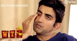 GAUTAM GAMBHIR On What The Duck