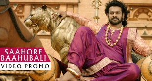 Saahore Baahubali Video Song Promo – Baahubali 2 Songs