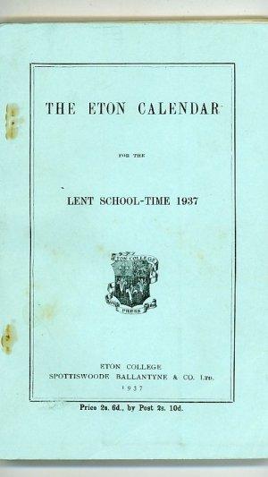The Eton Calendar for the Lent School-Time 1937
