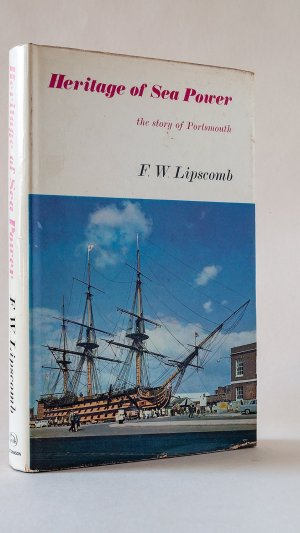 Heritage of Sea Power: The Story of Portsmouth